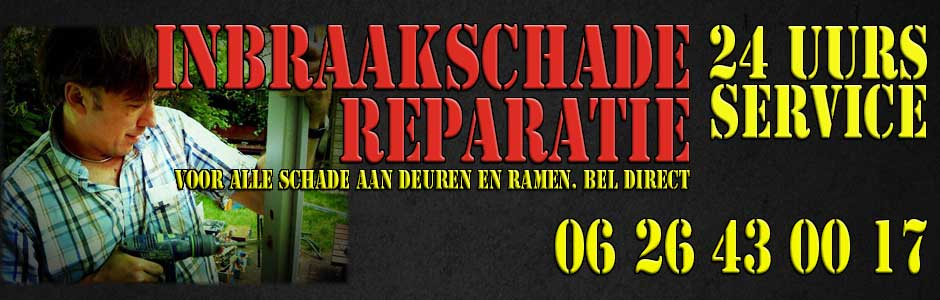 Inbraakschade preventie.  Bel direct! 06 28442682